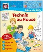 Cover-Bild zu WAS IST WAS Junior Mitmach-Heft Technik zu Hause von Schuck, Sabine