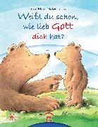 Cover-Bild zu Weißt du schon, wie lieb Gott dich hat? (eBook) von Hübner, Franz