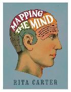 Cover-Bild zu Mapping the Mind von Carter, Rita