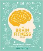 Cover-Bild zu The Brain Fitness Book (eBook) von Carter, Rita