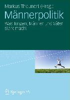 Cover-Bild zu Männerpolitik von Theunert, Markus (Hrsg.)