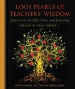 Cover-Bild zu 1,001 Pearls of Teachers' Wisdom von Gruwell, Erin (Hrsg.)