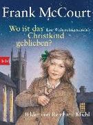 Cover-Bild zu Wo ist das Christkind geblieben? von McCourt, Frank