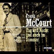 Cover-Bild zu Tag und Nacht und auch im Sommer (Audio Download) von McCourt, Frank