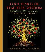 Cover-Bild zu 1,001 Pearls of Teachers' Wisdom: Quotations on Life and Learning von Gruwell, Erin