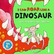 Cover-Bild zu I can roar like a Dinosaur (eBook) von Newson, Karl