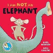 Cover-Bild zu I am not an Elephant von Newson, Karl