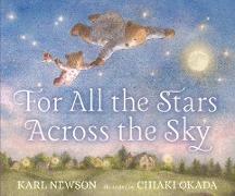 Cover-Bild zu For All the Stars Across the Sky von Newson, Karl