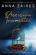 Cover-Bild zu Obsession tourmentée (eBook) von Zaires, Anna