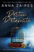 Cover-Bild zu Destin d'éternité (eBook) von Zaires, Anna