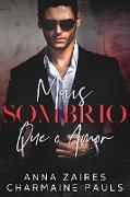Cover-Bild zu Mais Sombrio que o Amor (eBook) von Zaires, Anna