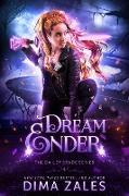 Cover-Bild zu Dream Ender (Bailey Spade Series, #4) (eBook) von Zales, Dima