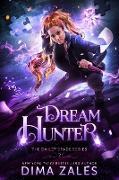 Cover-Bild zu Dream Hunter (Bailey Spade Series, #2) (eBook) von Zales, Dima