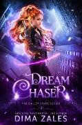 Cover-Bild zu Dream Chaser (Bailey Spade Series, #3) (eBook) von Zales, Dima