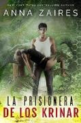 Cover-Bild zu La Prisionera de los Krinar (eBook) von Zaires, Anna