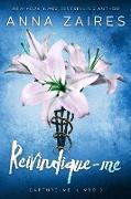 Cover-Bild zu Reivindique-me (Capture-me, #3) (eBook) von Zaires, Anna