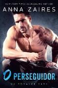 Cover-Bild zu O perseguidor: Um Romance Dark (eBook) von Zaires, Anna