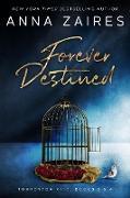 Cover-Bild zu Forever Destined (eBook) von Zaires, Anna