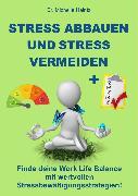 Cover-Bild zu Stress abbauen und Stress vermeiden (eBook) von Haintz, Dr. Michelle