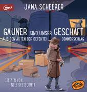 Cover-Bild zu Gauner sind unser Geschäft von Scheerer, Jana