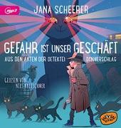 Cover-Bild zu Gefahr ist unser Geschäft von Scheerer, Jana