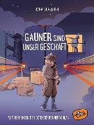 Cover-Bild zu Gauner sind unser Geschäft (eBook) von Scheerer, Jana