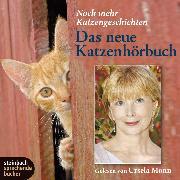 Cover-Bild zu Das neue Katzenhörbuch - Noch mehr Katzengeschichten (Audio Download) von Schwab, Gustav