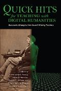 Cover-Bild zu Quick Hits for Teaching with Digital Humanities (eBook) von Young, Christopher J. (Hrsg.)