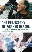 Cover-Bild zu The Philosophy of Werner Herzog (eBook) von Wilson, M. Blake (Hrsg.)