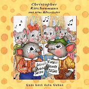 Cover-Bild zu Gott hört dein Gebet (Christopher Kirchenmaus und seine Mäuselieder 25) (Audio Download) von Wilson, Ruthild