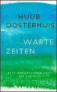 Cover-Bild zu Wartezeiten von Oosterhuis, Huub
