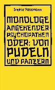 Cover-Bild zu Monologe angehender Psychopathen (eBook) von Passmann, Sophie