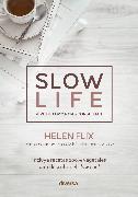 Cover-Bild zu Slow life (eBook) von Flix, Helen
