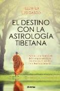 Cover-Bild zu El destino con la astrología tibetana von Gasco, Luis