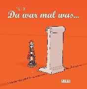 Cover-Bild zu Da war mal was von Flix