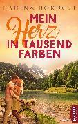 Cover-Bild zu Mein Herz in tausend Farben (eBook) von Bordoli, Ladina