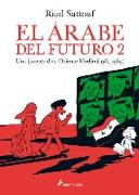 Cover-Bild zu El Árabe del Futuro: Una Juventud En Oriente Medio (1984-1985) / The Arab of the Future: A Childhood in the Middle East, 1984-1985: A Graphic Memoir von Sattouf, Riad