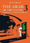 Cover-Bild zu The Arab of the Future 3 von Sattouf, Riad