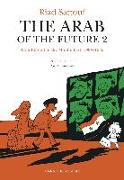 Cover-Bild zu The Arab of the Future 2 (eBook) von Sattouf, Riad