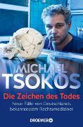 Cover-Bild zu Die Zeichen des Todes von Tsokos, Michael