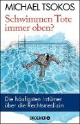 Cover-Bild zu Schwimmen Tote immer oben? (eBook) von Tsokos, Michael