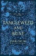 Cover-Bild zu Tangleweed and Brine (PBK edition) von Sullivan, Deirdre