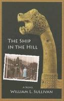 Cover-Bild zu The Ship in the Hill von Sullivan, William L.