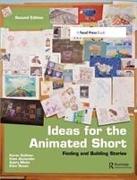 Cover-Bild zu Ideas for the Animated Short: Finding and Building Stories von Sullivan, Karen