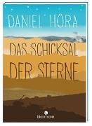 Cover-Bild zu Höra, Daniel: Das Schicksal der Sterne