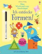 Cover-Bild zu Mein Wisch-und-weg-Vorschulspaß: Ich entdecke Formen! von Greenwell, Jessica