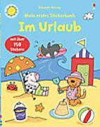 Cover-Bild zu Mein erstes Stickerbuch: Im Urlaub von Greenwell, Jessica