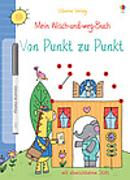 Cover-Bild zu Mein Wisch-und-weg-Buch: Von Punkt zu Punkt von Greenwell, Jessica