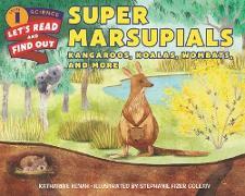 Cover-Bild zu Super Marsupials: Kangaroos, Koalas, Wombats, and More von Kenah, Katharine