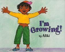 Cover-Bild zu I'm Growing! von Aliki